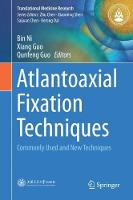 Atlantoaxial Fixation Techniques Commonly Used and New Techniques by Bin Ni