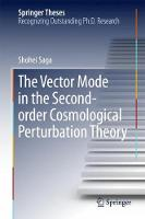 The Vector Mode in the Second-order Cosmological Perturbation Theory by Shohei Saga
