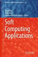 Soft Computing Applications by Kanad Ray