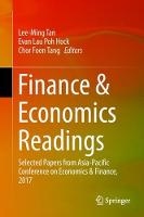 Finance & Economics Readings Selected Papers from Asia-Pacific Conference on Economics & Finance, 2017 by Lee-Ming Tan