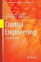 Control Engineering MATLAB Exercises by Laszlo Keviczky, Ruth (Budapest University of Technology and Economics, Hungary) Bars, Jeno Hetthessy, Csilla Banyasz