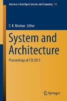 System and Architecture Proceedings of CSI 2015 by Sunil Kumar Muttoo