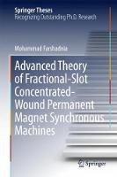 Advanced Theory of Fractional-Slot Concentrated-Wound Permanent Magnet Synchronous Machines by Mohammad Farshadnia