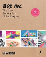 Box Inc. The New Generation of Packaging by Basheer Graphic Books