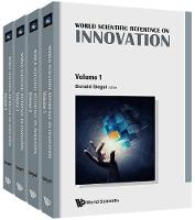 World Scientific Reference On Innovation, The (In 4 Volumes) by Donald S. (State Univ Of New York At Albany, Usa) Siegel