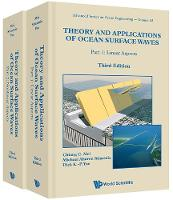 Theory And Applications Of Ocean Surface Waves (Third Edition) (In 2 Volumes) by Chiang C. Mei, Michael Stiassnie