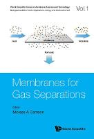Membranes For Gas Separations by Moises A. Carreon