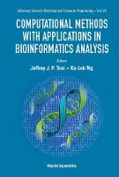 Computational Methods With Applications In Bioinformatics Analysis by Ka-Lok Ng