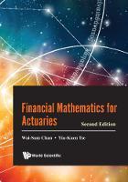 Financial Mathematics For Actuaries by Yiu-Kuen (S'pore Management Univ, S'pore) Tse, Wai-Sum (Chinese Univ Of Hong Kong, Hong Kong) Chan