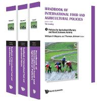 Handbook Of International Food And Agricultural Policies (In 3 Volumes) by Timothy (Stanford Univ, Usa) Josling