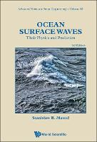 Ocean Surface Waves: Their Physics And Prediction (Third Edition) by Stanislaw Ryszard (Inst Of Oceanology Of The Polish Academy Of Sciences, Sopot, Poland) Massel