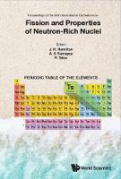 Fission And Properties Of Neutron-rich Nuclei - Proceedings Of The Sixth International Conference On Icfn6 by Patrick (Los Alamos National Laboratory, Usa) Talou