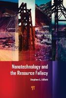 Nanotechnology and the Resource Fallacy by Stephen  L. Gillett