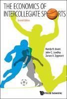 Cover for Economics Of Intercollegiate Sports, The by Randy R. Grant, C Leadley John, X Zygmont Zenon
