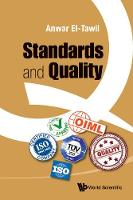 Standards And Quality by Anwar El-Tawil
