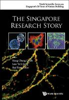 Singapore Research Story, The by Chang-Chieh Hang