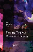 Fluorine Magnetic Resonance Imaging by Ulrich (Heinrich Heine University, Dusseldorf, Germany) Flogel