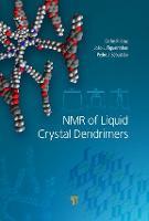 NMR of Liquid Crystal Dendrimers by Carlos Rodrigues (Technical University of Lisbon, Portugal) Da Cruz, Joao L (Technical University of Lisbon, Port Figueirinhas