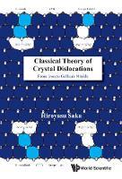 Classical Theory Of Crystal Dislocations: From Iron To Gallium Nitride by Hiroyasu (Nagoya Univ, Japan) Saka