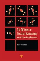 The Difference Electron Nanoscope Methods and Applications by Werner Lottermoser