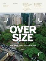 Oversize Mega Art & Installations by Victionary
