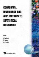 Conformal Invariance And Applications To Statistical Mechanics by Claude Itzykson