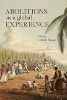 Abolitions as a Global Experience by Hideaki Suzuki