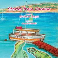 Stories from Comino by Graham Bayes