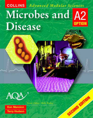 Microbes and Disease by Ken Mannion, Terry Hudson