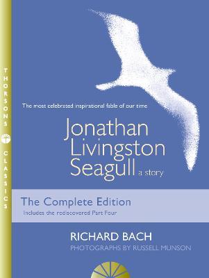 Jonathan Livingston Seagull A Story by Richard Bach, Russell Munson