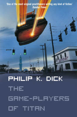 The Game-Players of Titan by Philip K Dick