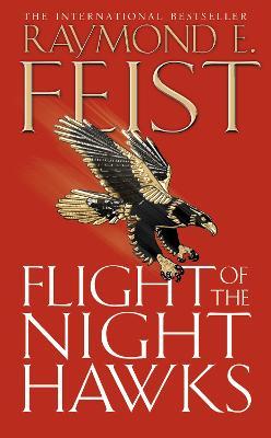 Flight of the Nighthawks : Darkwar Book 1 by Raymond E Feist