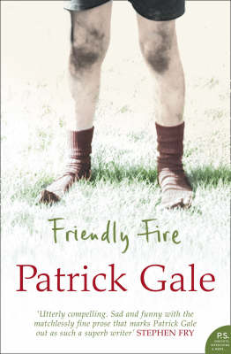 Friendly Fire by Patrick Gale