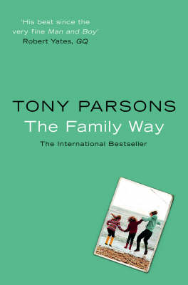 Family Way by Tony Parsons