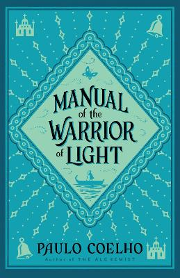 Manual of The Warrior of Light by Paulo Coelho
