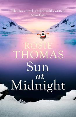 Sun at Midnight by Rosie Thomas
