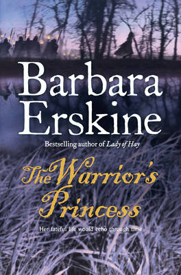 The Warrior's Princess by Barbara Erskine