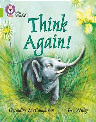 Think Again Band 11/Lime by Geraldine McCaughrean, Collins Educational, Bee Willey