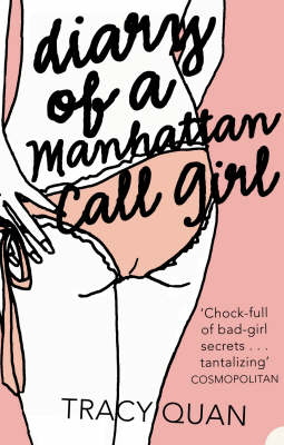 Diary of a Manhattan Call Girl by Tracy Quan