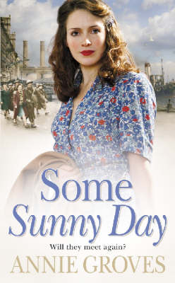 Some Sunny Day by Annie Groves