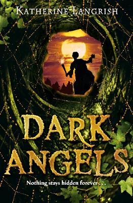 Dark Angels by Katherine Langrish