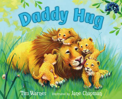 Daddy Hug by Tim Warnes