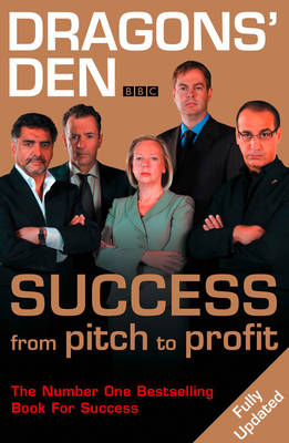Dragons' Den Success, from Pitch to Profit by Duncan Bannatyne