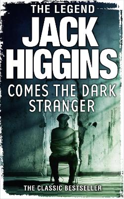Comes the Dark Stranger by Jack Higgins