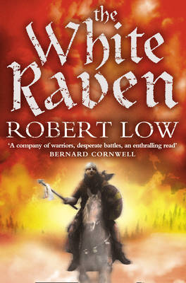 The White Raven by Robert Low