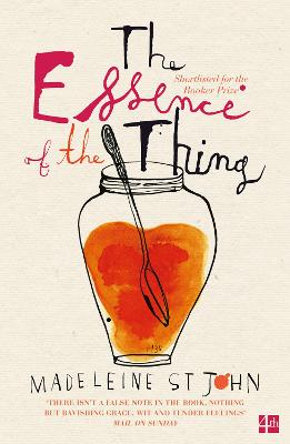 The Essence of the Thing by Madeleine St.John