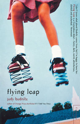 Flying Leap by Judy Budnitz