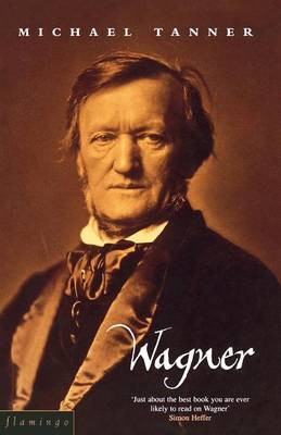 Wagner by Michael Tanner