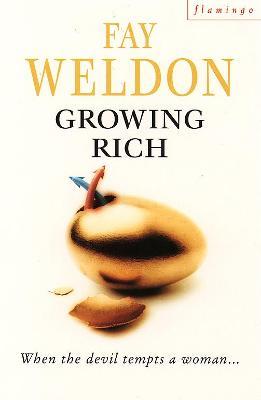 Growing Rich by Fay Weldon