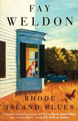 Rhode Island Blues by Fay Weldon